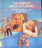Roald Amundsen and Robert Scott, Paul P. Sipiera, 0516030566