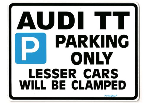 Audi TT Car Parking Sign Size Large 205 x 270mm Gift for Coupe Roadster Model owner