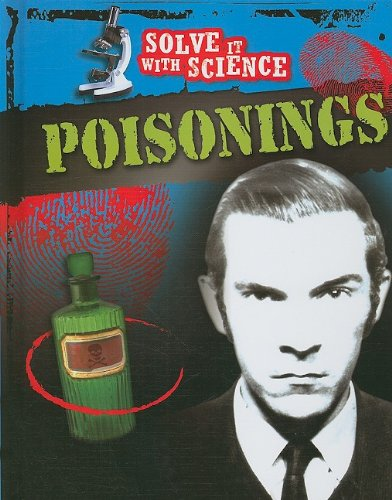 Poisonings (Solve it With Science)
