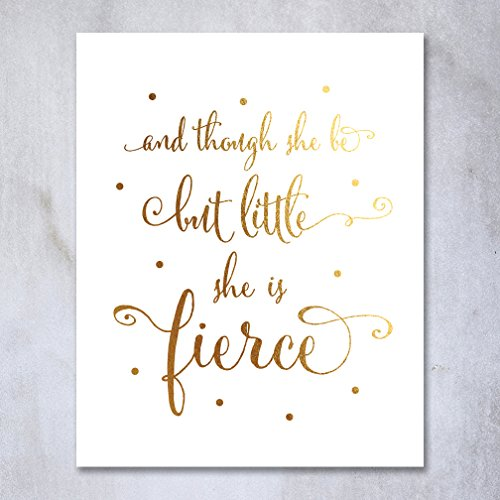 Though She Be But Little She Is Fierce Gold Foil Nursery Dec