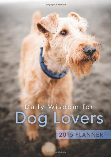 Download Daily Wisdom for Dog Lovers 2015 Planner ebook
