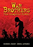 War Brothers, Sharon E. McKay, 1554514894