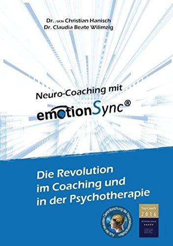 emotionsync-die-revolution-in-coaching-und-psychotherapie-aus-der-neuesten-gehirnforschung-der-neurowissenschaft