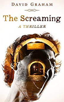 The Screaming by [Graham, David]