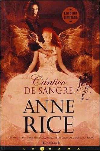 Cántico de sangre (Crónicas Vampíricas 10): Amazon.es: Rice, Anne ...