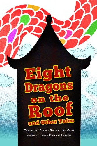 Eight Dragons on the Roof and Other Tales