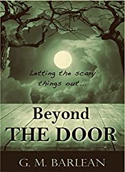 Beyond the Door (Letting the Scary Things Out,,, Book 2)