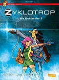 Spirou präsentiert 1: Zyklotrop: Die Tochter des Z