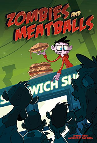 Zombies and Meatballs (Monster Heroes)