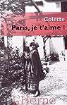 Paris, je t'aime ! par Colette
