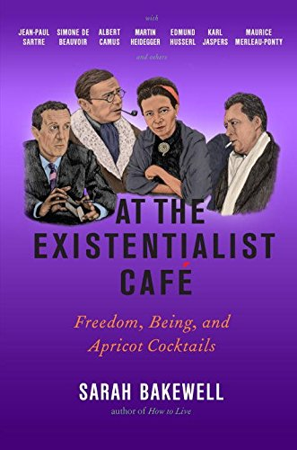 at-the-existentialist-cafe-freedom-being-and-apricot-cocktails-with-jean-paul-sartre-simone-de-beauv
