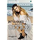 Intrigued Out of the Office (Office Intrigue Duet Book 2)