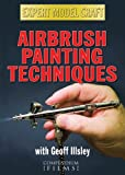 Airbrush Painting Techniques (Expert Model Craft)