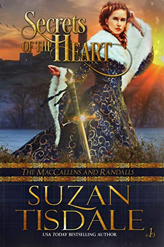 Secrets of the Heart: Book One of The MacCallens and Randalls (The MacCallens and Randalls  1)
