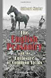 The English Peasantry and the Enclosure of Common Fields, Slater, Gilbert, 1421210827