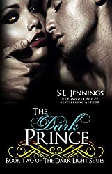 The Dark Prince (The Dark Light Series Book 2)