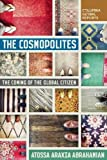 img - for The Cosmopolites: The Coming of the Global Citizen (Columbia Global Reports) book / textbook / text book