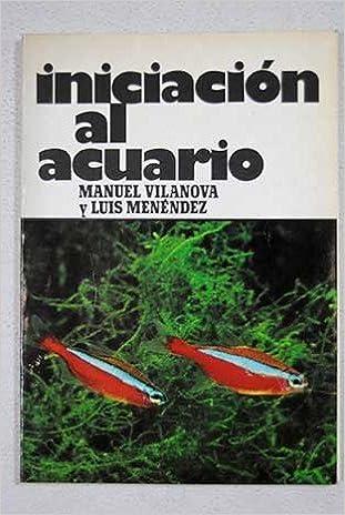 Iniciación al acuario Paperback – 1979