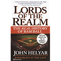 The Lords of the Realm: The Real History of Baseball (English Edition)