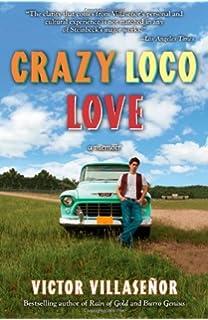 burro genius a memoir victor villasenor  crazy loco love a memoir