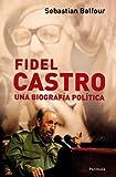 img - for Fidel Castro una biografia politica book / textbook / text book