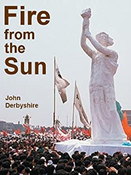 Fire From The Sun by [Derbyshire, John]