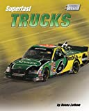 Superfast Trucks, Donna Latham, 1597162531