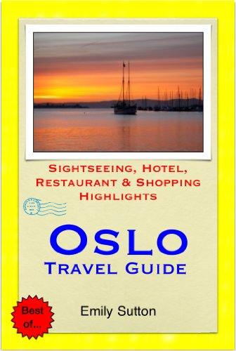 ??TXT?? Oslo, Norway Travel Guide - Sightseeing, Hotel, Restaurant & Shopping Highlights (Illustrated). UPDATED billion hoteles potencia entire precios medio