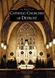 Catholic Churches of Detroit, Roman Godzak, 0738532355