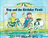 Mop and the Birthday Picnic, Martine Schaap and Alex De Wolf, 1577688821