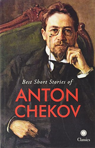 Best Short Stories of Anton Chekov