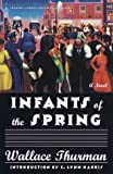 Infants of the Spring, Wallace Thurman, 0375752323