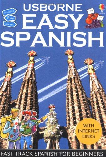 Easy Spanish (Usborne Easy Languages) by Usborne Publishing Ltd