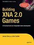 xna game development - Building XNA 2.0 Games: A Practical Guide for Independent Game Development (Books for Professionals by Professionals)