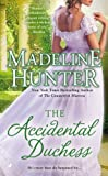 The Accidental Duchess, Madeline Hunter, 0515151319