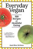 Everyday Vegan, Jeani-Rose Atchison, 155643376X