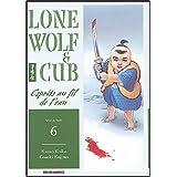 LONE WOLF & CUB T06 : ESPRIT AU FIL DE L'EAU