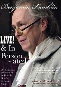 Benjamin Franklin - LIVE! & In Person - ated