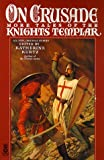 On Crusade: More Tales of the Knights Templar