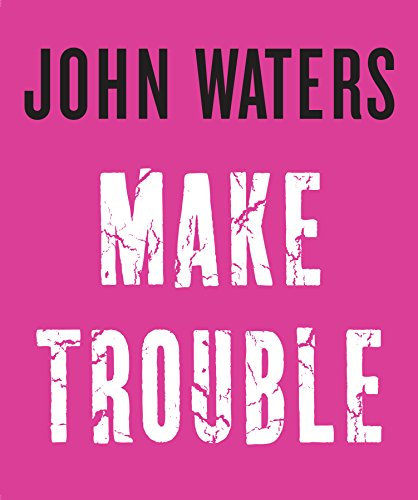 Book Cover: Make Trouble