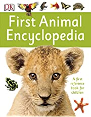 Animal Encyclopedia: A First Reference Book for Children (DK First Reference)