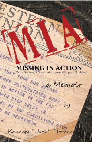 MIA : Missing in Action: 35 months of survival as a guest of Emperor Hirohito