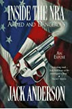 Inside the Nra: Armed and Dangerous : An Expose