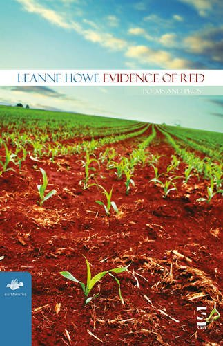 Evidence of Red: Poems and Prose (Earthworks)