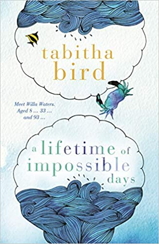 Lifetime of Impossible Days, A by Tabitha Bird, ISBN: 9780143792260