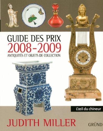 Guide des prix 2008-2009 - Antiquités et objets de collection