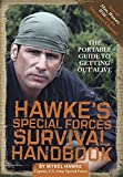 Hawke39;s Special Forces Survival Handbook
