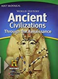 World History: Student Edition Ancient Civilizations Through the Renaissance 2012