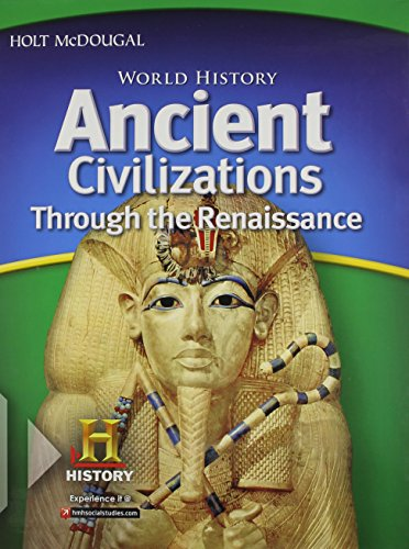 World-History-Student-Edition-Ancient-Civilizations-Through-the-Renaissance-2012