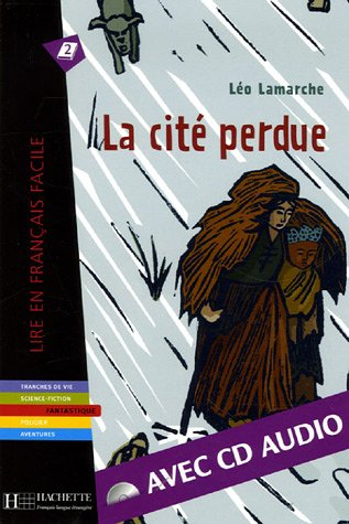 La Cite Perdue Livre Cd Audio Lire En Francais Facile